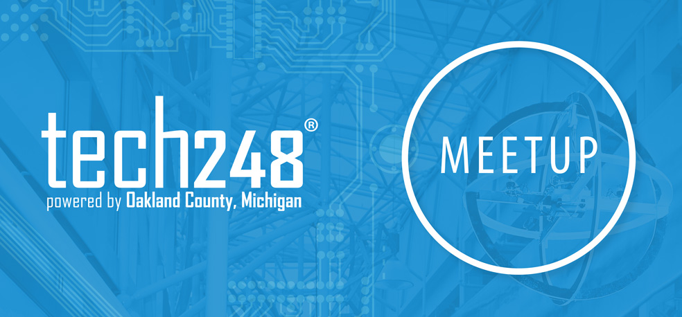 Danlaw will host Oakland County's Tech248's next MeetUp.